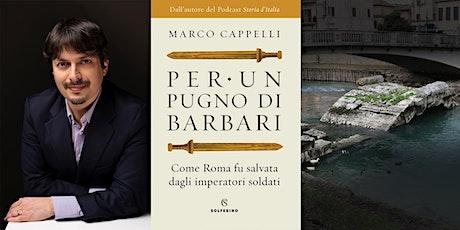 """Presentazione libro """"Per un Pugno di Barbari"""" con passeggiata storica tickets"""