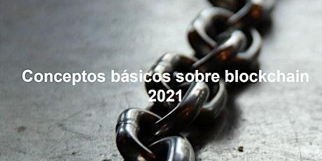 CONCEPTOS BASICOS DE BLOCKCHAIN, TOKENIZACION Y DEFI entradas