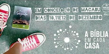 A Bíblia em cada Casa em Conceição de Macabu-RJ ingressos