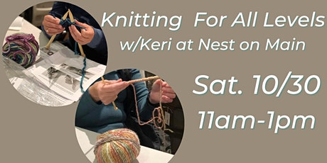 Knitting Workshop For All Levels w/ Keri of Loops by Keri. tickets
