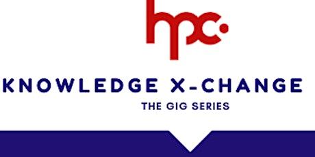 HPC Knowledge X-Change Webinar : Gig Series #3 tickets