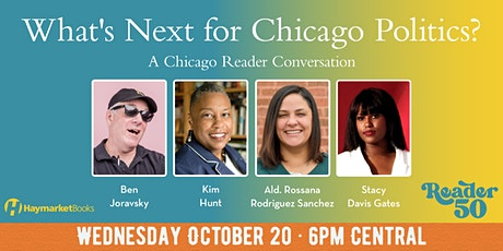 What's Next for Chicago Politics? tickets