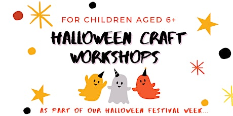 Halloween Craft Workshops for Children (repeated session) tickets