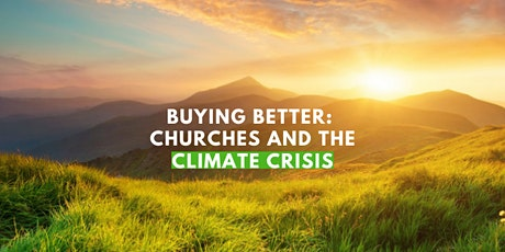 Buying Better: churches and the climate crisis tickets