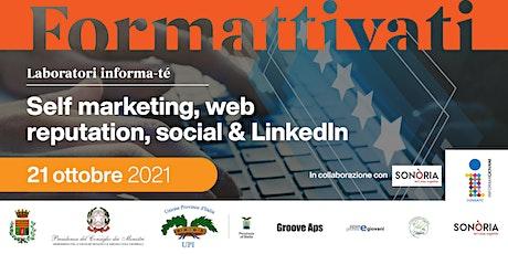 Informa-té: Self marketing, web reputation, social & LinkedIn tickets