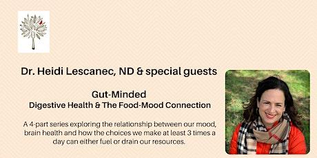 Dr. Heidi Lescanec & special guests. Gut-Minded, Part 3 tickets