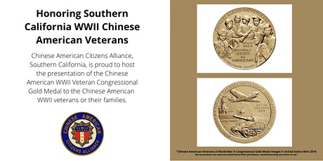 Southern California WWII Chinese American Veterans Congressional Gold Medal tickets