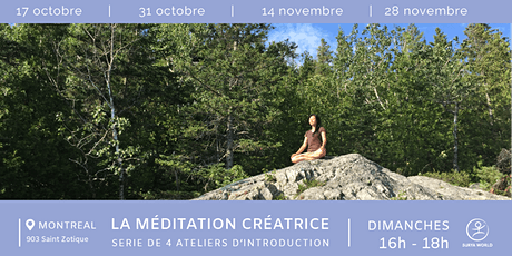 Série de 4 ateliers : introduction à la méditation créatrice billets
