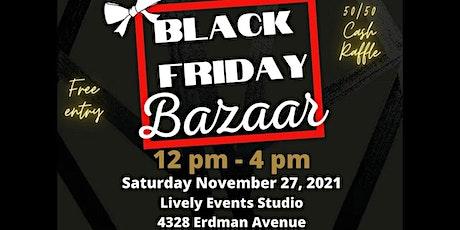 Black Friday Bazaar tickets