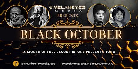 Black October: Black History Celebration tickets