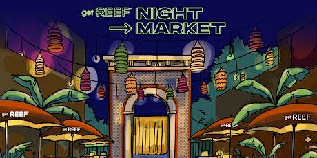 getREEF Night Market tickets
