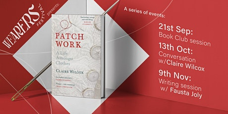 Conversation w/ Claire Wilcox, author of Patch Work: A Life Amongst Clothes tickets