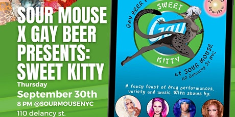 Sweet Kitty Drag Show - Hosted by DrinkGayBeer @SOURMOUSE tickets