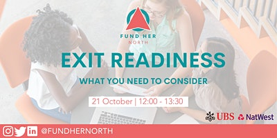 Fund Her North – Exit Readiness: What You Need to Consider