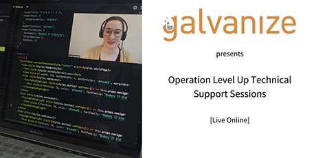 Operation Level Up Technical Support Session [Live Online] tickets