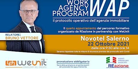 WORK AGENCY PROGRAM 4° step biglietti
