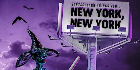 BARTSCHLAND's New York,New York! Halloween Extravaganza tickets