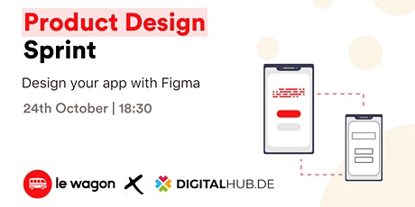 [Free] Workshop | Product Design Sprint with Figma - Le Wagon / Digital Hub Tickets