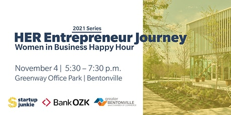 HER Entrepreneur Journey: Business Women's Networking Event BENTONVILLE tickets
