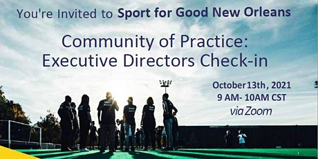 S4G New Orleans Community of Practice: Executive Directors Check-in tickets