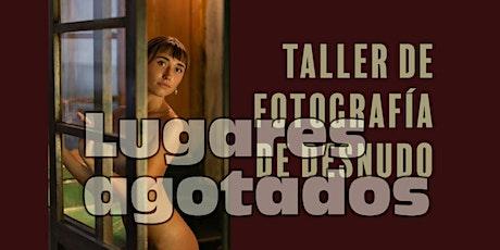 Taller de Fotografía de Desnudo entradas