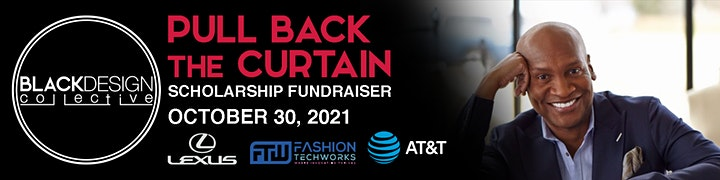 Black Design Collective's 2nd Annual Pull Back the Curtain image