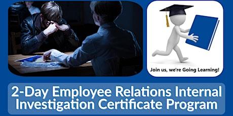 2-Day Employee Relations Internal Investigation Certificate Program tickets