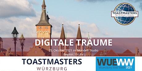 Würzburg Toastmasters bei der Würzburg Web Week mit DIGITALEN TRÄUMEN Tickets
