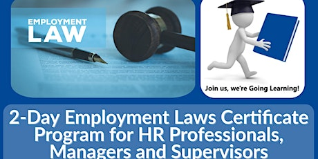 2-Day Employment Laws Certificate Program for HR Pros, Mgrs and Supervisors tickets