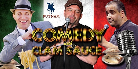 Comedy With Clam Sauce & Italian Night at Putnam tickets