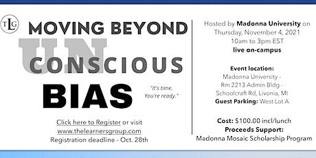 Moving Beyond Unconscious Bias Workshop tickets