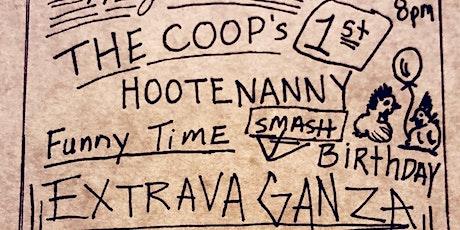 Coop COMEDY Presents: Hootenanny Fun Time Smash Birthday Extravaganza! tickets