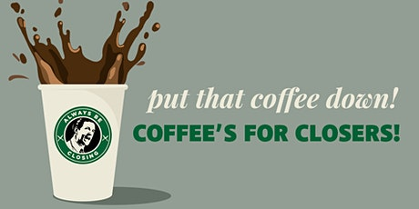 B2B Networking Group Meeting - Coffee's For Closers tickets