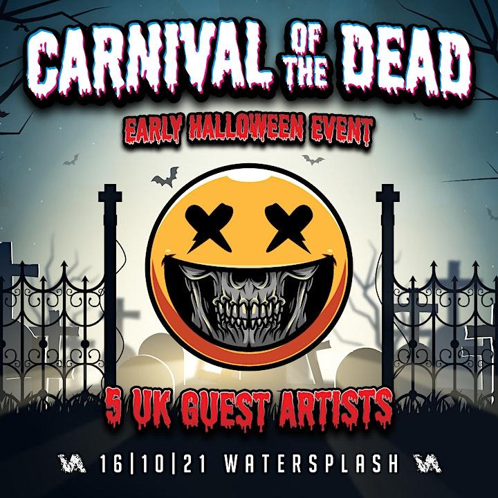 Carnival of the Dead ft. Annix + MC Phantom, Dr. Meaker, KY B2B Teej + More image
