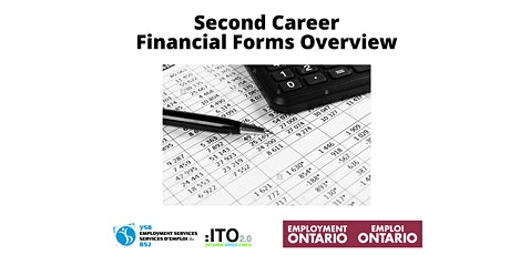 Second Career Financial Forms Overview tickets