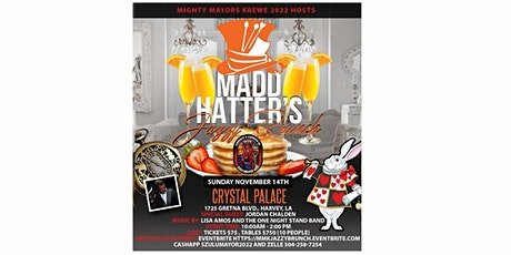 Mighty Mayors Krewe Madd Hatter's  Jazzy Brunch tickets