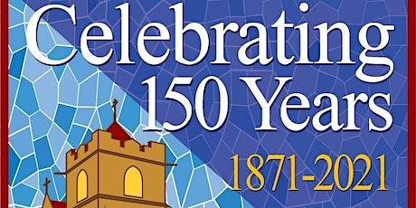 150th Anniversary Celebration tickets