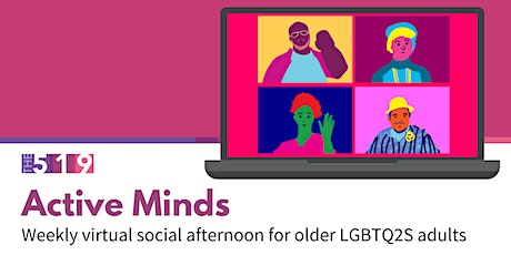 Active Minds: Friday Social event for older LGBTQ2S adults tickets
