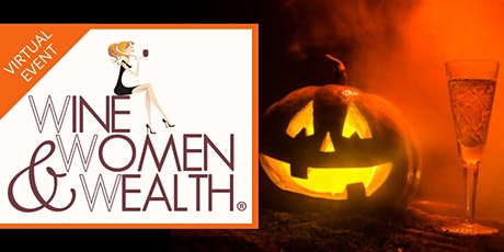 Join us for Virtual WINE, WOMEN & WEALTH! tickets