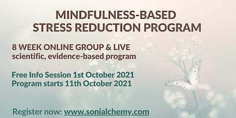 FREE INFORMATION SESSION - Mindfulness-based Stress Reduction 8week program tickets