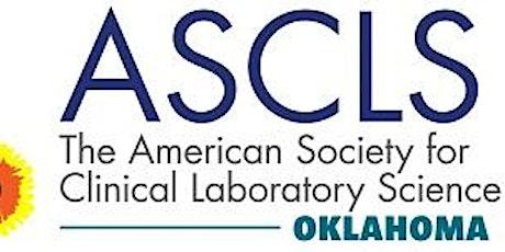 ASCLS-OK Fall Seminar tickets