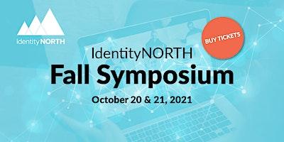 IdentityNORTH Virtual Fall Symposium 2021