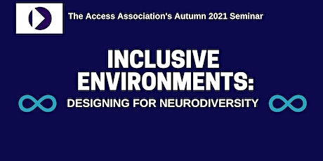 Inclusive Environments: Designing for Neurodiversity tickets