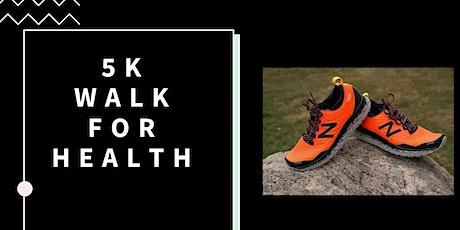 5K Walk for Health Fundraiser tickets
