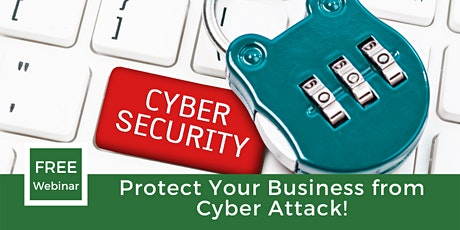 Protect your business from Cyber Attack! tickets