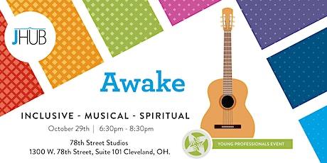 Awake! - pres. by jHUB tickets