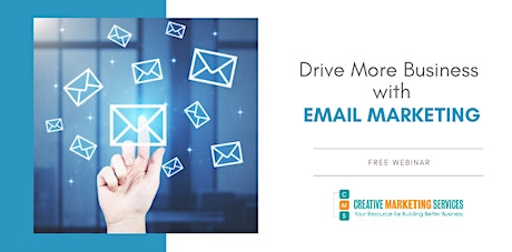 Live Webinar: How to Drive More Business with Email Marketing tickets