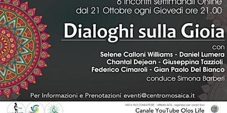 Dialoghi sulla Gioia - Incontri da acquistare separatamente biglietti