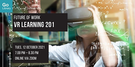 VR Learning 201 | Future of Work tickets