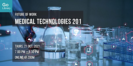 Medical Technologies 201 | Future of Work tickets